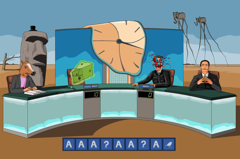 "The set of the game show Countdown placed in a desert. The Countdown clock has melted. The current conundrum is ""A. A. A. Question mark. A. A. Question mark. A. Picture of a bird."" The contestants are the ghost of some Swiss cheese and Danny Dyer, whose head has exploded. Dictionary corner is staffed by a person wearing a horse mask. The host is Salvadore Dali. In the background are an Easter Island head wearing a top hat and two elephants with long, spider-like legs."