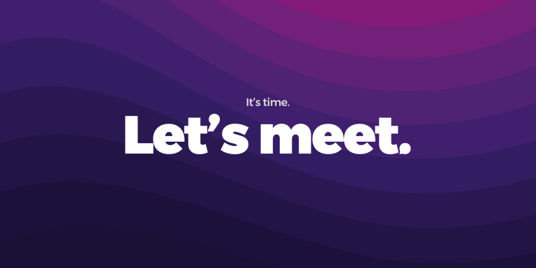 """A wavy purple and pink pattern with the words """"It's time. Let's meet."""" written on it."""
